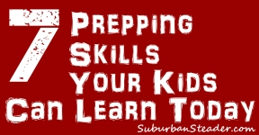 7 Prepping Skills Your Kids Can Learn Today