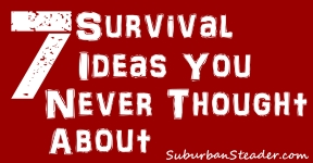 7 Survival Ideas You Never Thought About