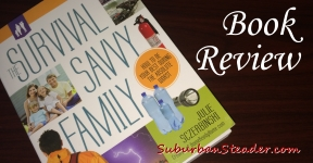 The Survival Savvy Family Book Review & Giveaway