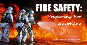 Fire Safety – Preparing for Anything