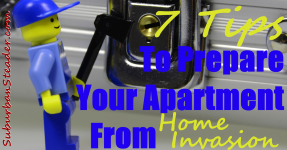 7 Tips To Prepare Your Apartment From Home Invasion