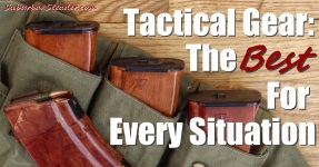 Tactical Gear: The Best For Every Situation