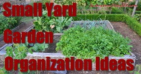 Small Yard Garden Organization Ideas