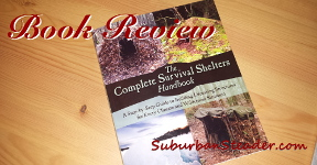 The Complete Survival Shelters Handbook (Book Review)